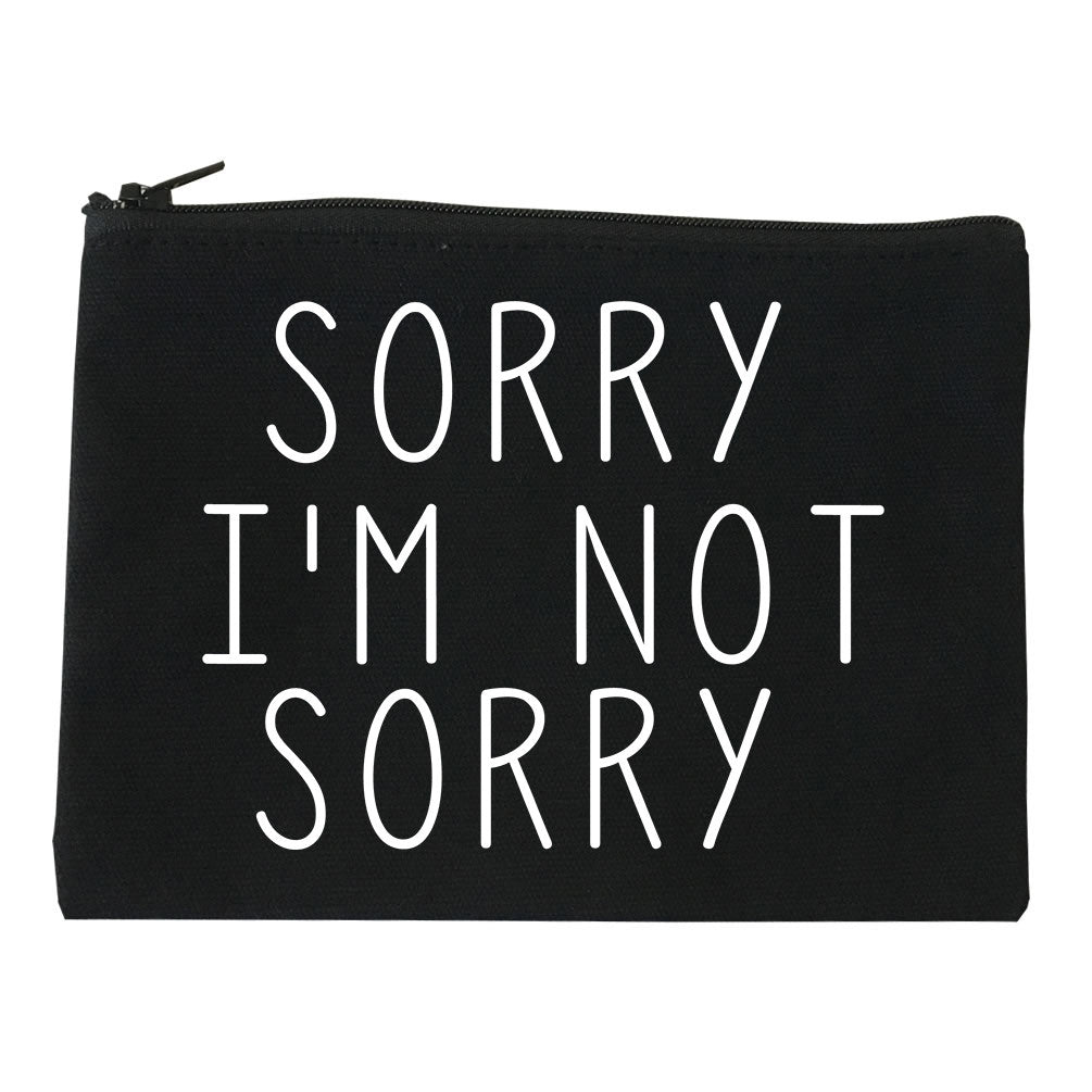 Sorry I'm Not Sorry Makeup Bag