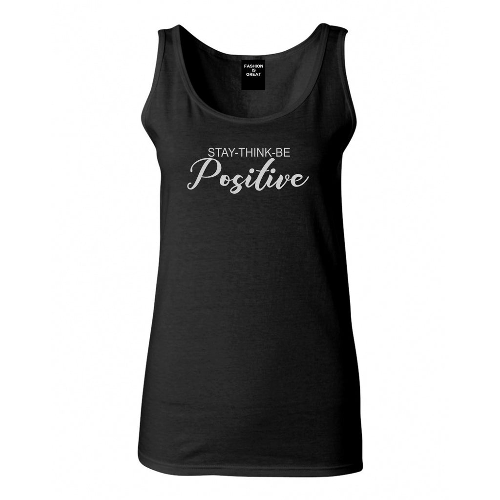 Stay Think Be Positive Black Womens Tank Top