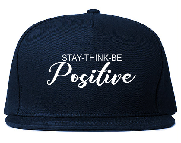 Stay Think Be Positive Blue Snapback Hat