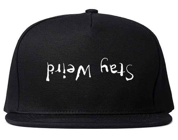 Stay Weird Upside Down Snapback Hat Black