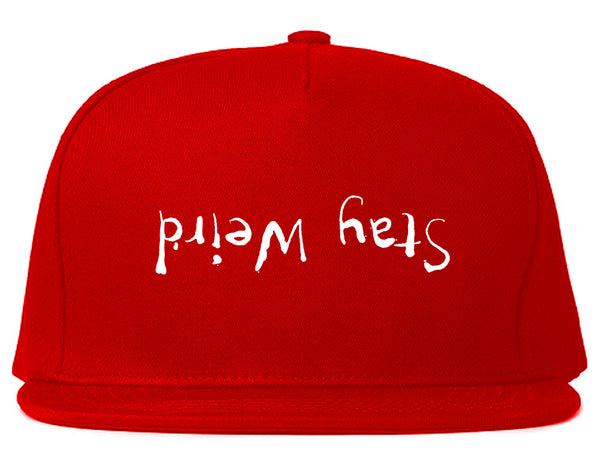 Stay Weird Upside Down Snapback Hat Red