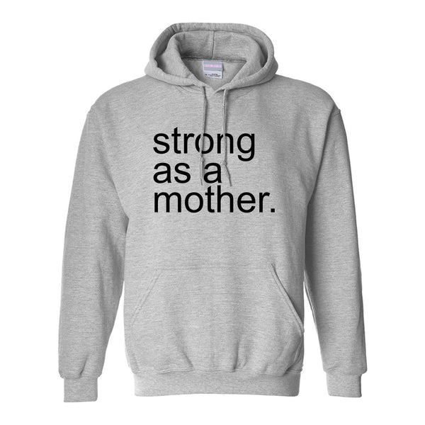 Strong As A Mother Mom Life Grey Womens Pullover Hoodie