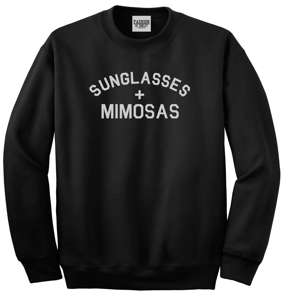 Sunglasses And Mimosas Vacay Black Womens Crewneck Sweatshirt