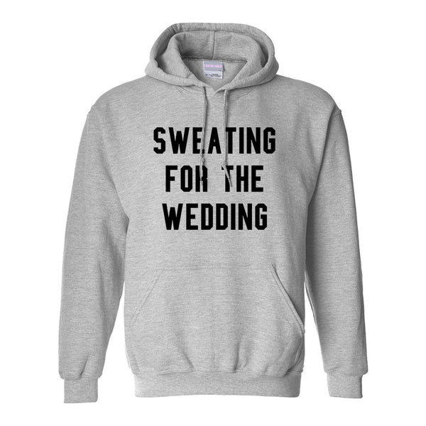Sweating For The Weddding Bride Grey Womens Pullover Hoodie