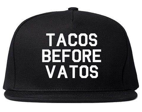 Tacos Before Vatos Funny Black Snapback Hat