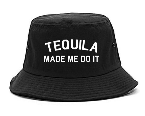 Tequila Made Me Do It Funny Vacation Black Bucket Hat