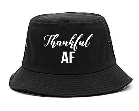 Thankful AF Thanksgiving Black Bucket Hat