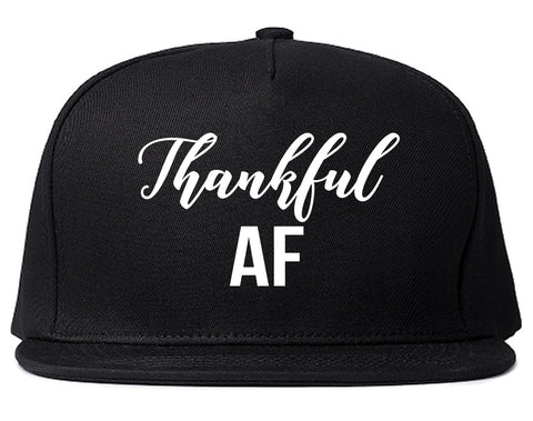 Thankful AF Thanksgiving Black Snapback Hat