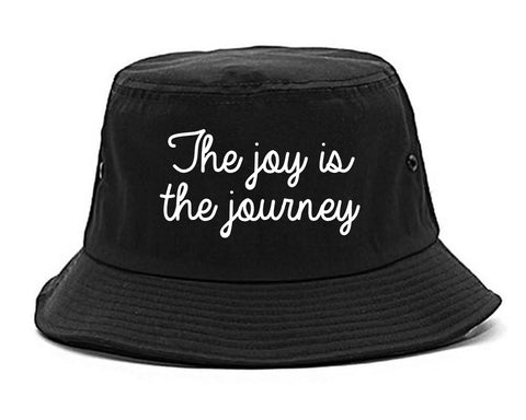 The Joy Is The Journey Black Bucket Hat
