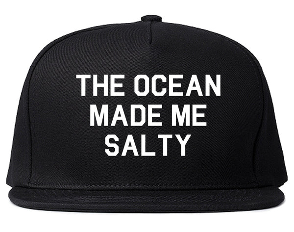 The Ocean Made Me Salty Vacation Snapback Hat Black