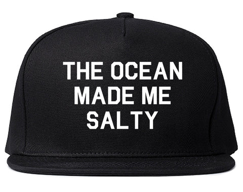 The Ocean Made Me Salty Black Snapback Hat