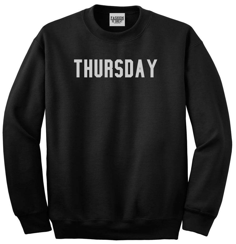 Thursday Days Of The Week Black Womens Crewneck Sweatshirt