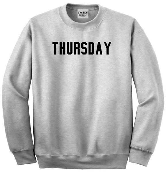 Thursday Days Of The Week Grey Womens Crewneck Sweatshirt