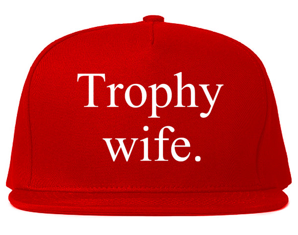 Trophy Wife Funny Wifey Gift Snapback Hat Red