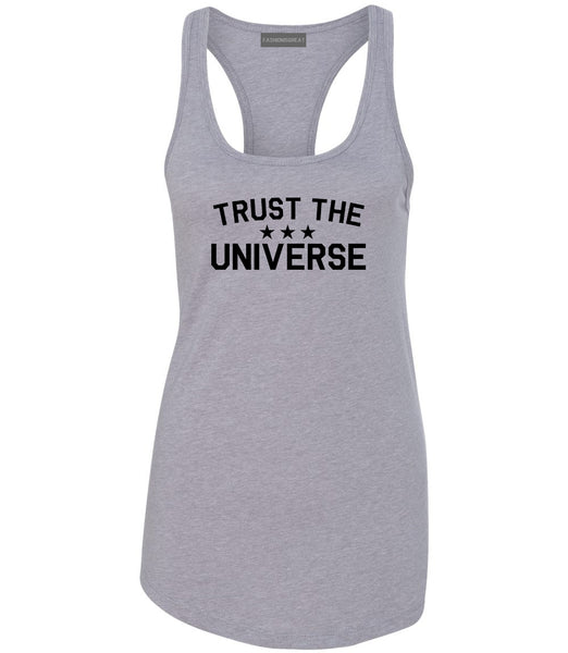 Trust The Universe Mantra Womens Racerback Tank Top Grey