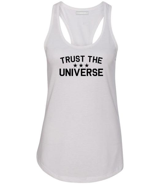 Trust The Universe Mantra Womens Racerback Tank Top White