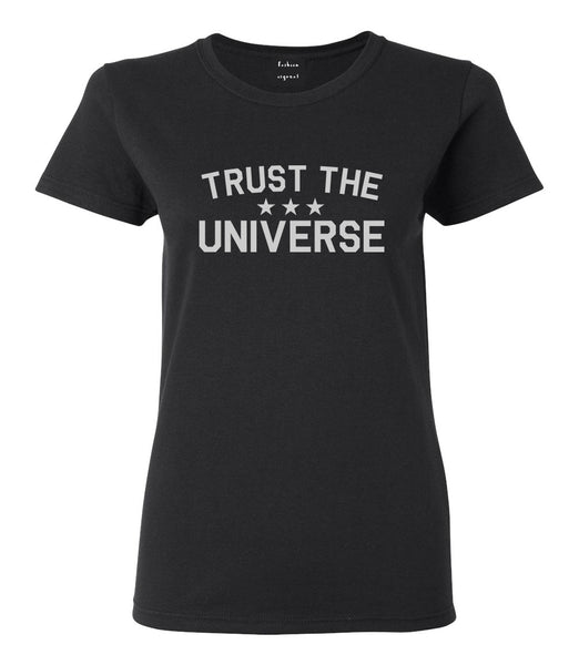 Trust The Universe Mantra Womens Graphic T-Shirt Black