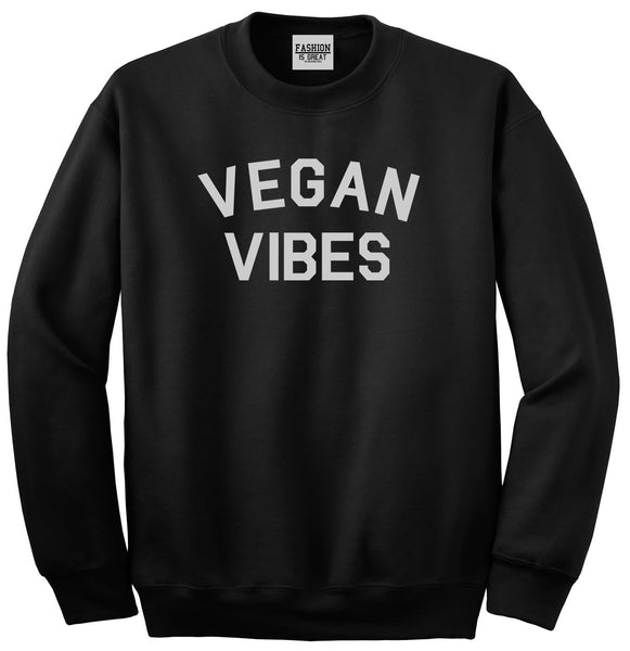 Vegan Vibes Vegetarian Black Womens Crewneck Sweatshirt