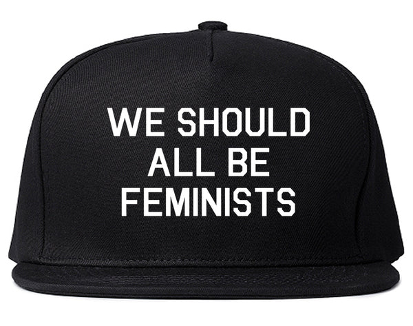 We Should All Be Feminists Black Snapback Hat