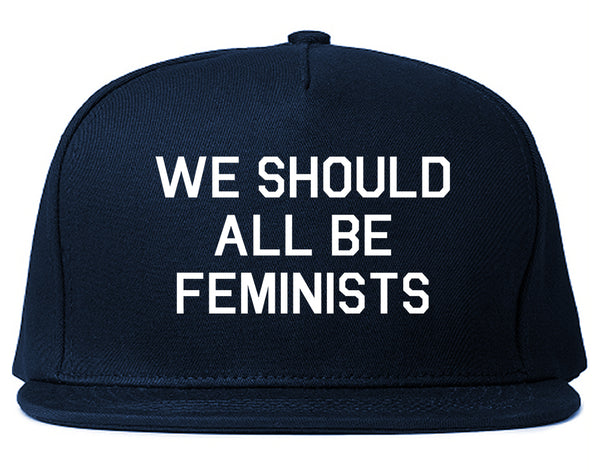 We Should All Be Feminists Blue Snapback Hat
