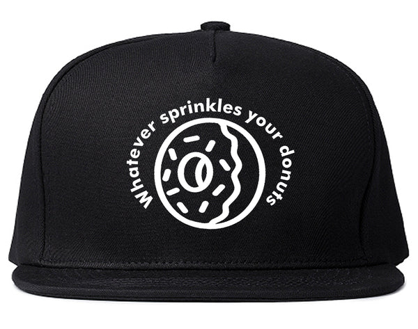 Whatever Sprinkles Your Donuts Snapback Hat Black