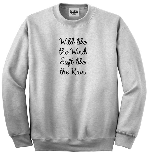 Wild Like Wind Spirit Hippie Vibes Grey Womens Crewneck Sweatshirt