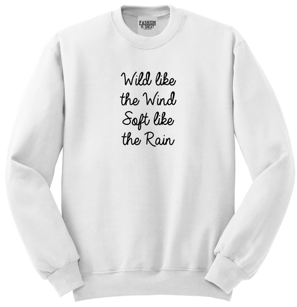 Wild Like Wind Spirit Hippie Vibes White Womens Crewneck Sweatshirt