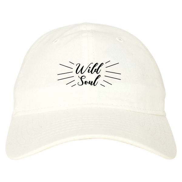 Wild Soul Quote white dad hat