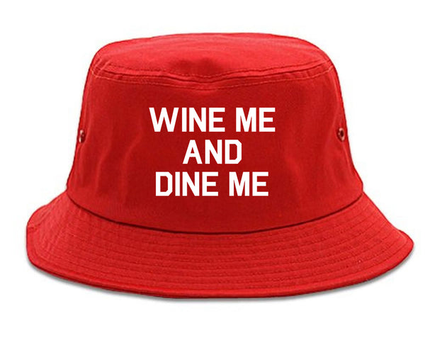 Wine Me And Dine Me Red Bucket Hat