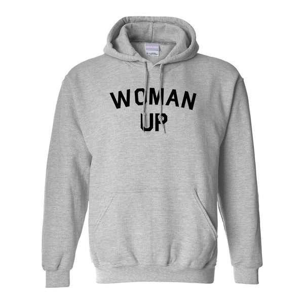 Woman Up Feminist Grey Pullover Hoodie