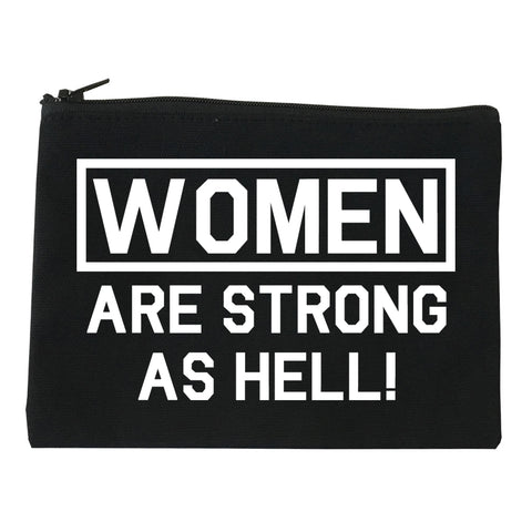 Women Are Strong As Hell Black Makeup Bag