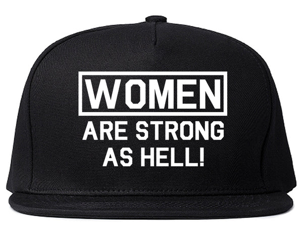 Women Are Strong As Hell Black Snapback Hat