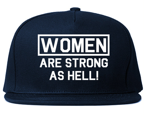 Women Are Strong As Hell Blue Snapback Hat