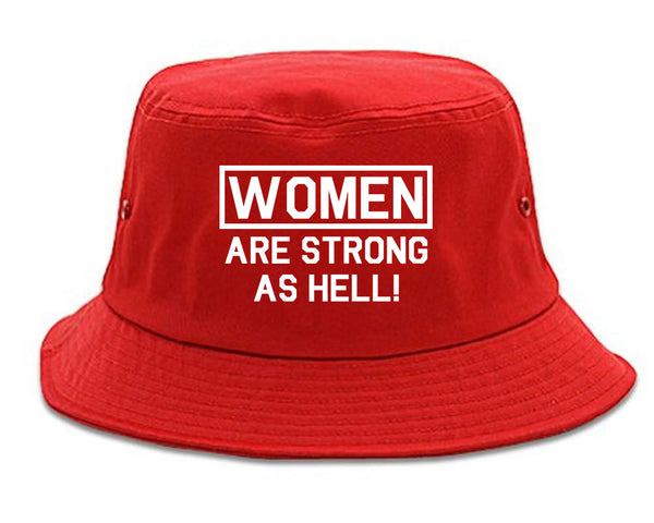 Women Are Strong As Hell Red Bucket Hat