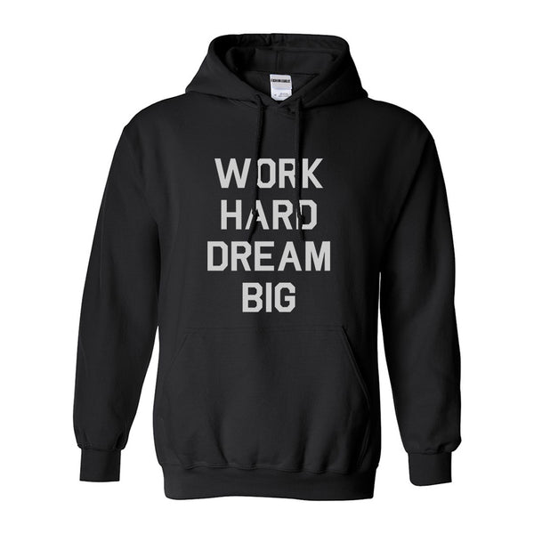 Work Hard Dream Big Quote Black Womens Pullover Hoodie