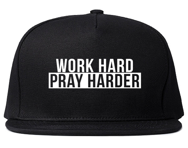 Work Hard Pray Harder Snapback Hat Black