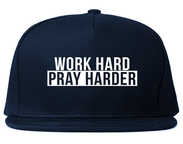 Work Hard Pray Harder Snapback Hat Blue