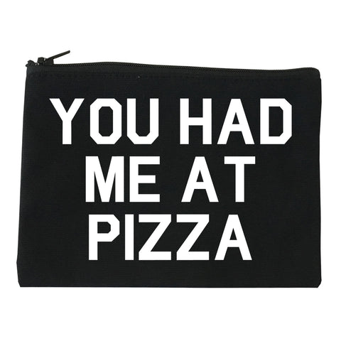 You Had Me At Pizza Food Black Makeup Bag
