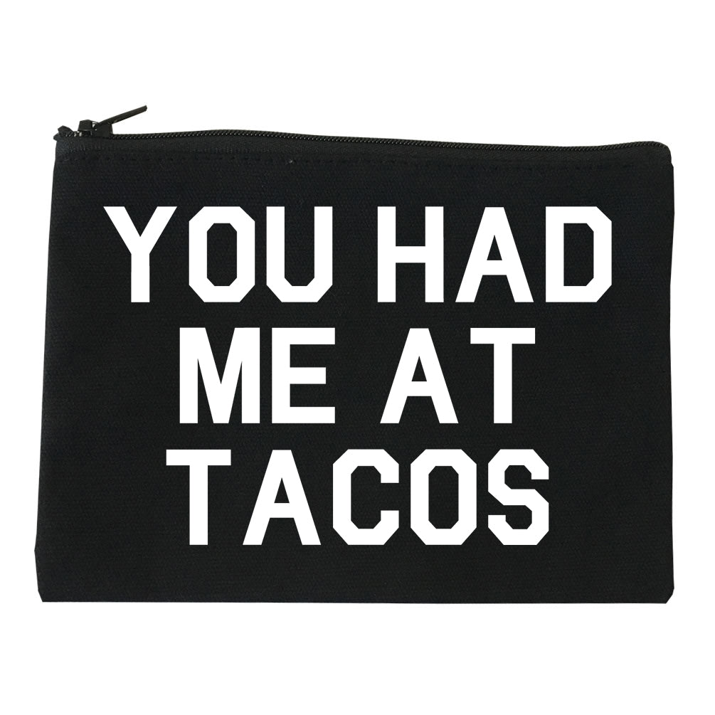 You had Me At Tacos Food Black Makeup Bag