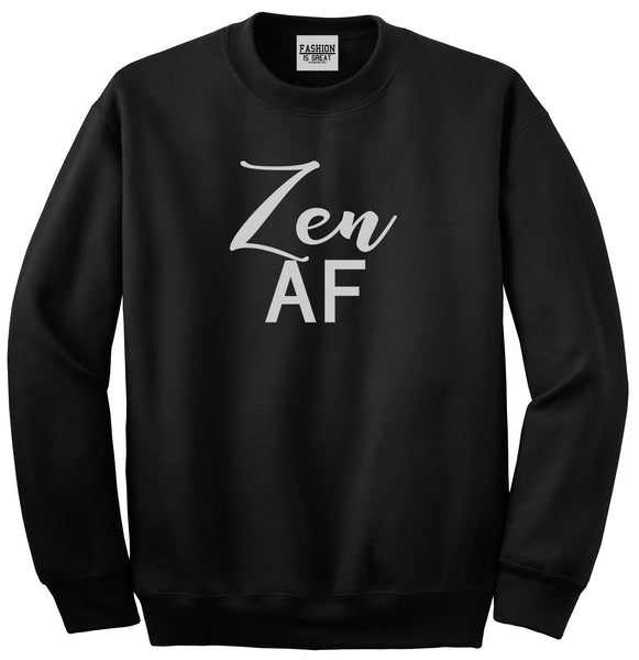 Zen AF Yoga Meditation Black Womens Crewneck Sweatshirt