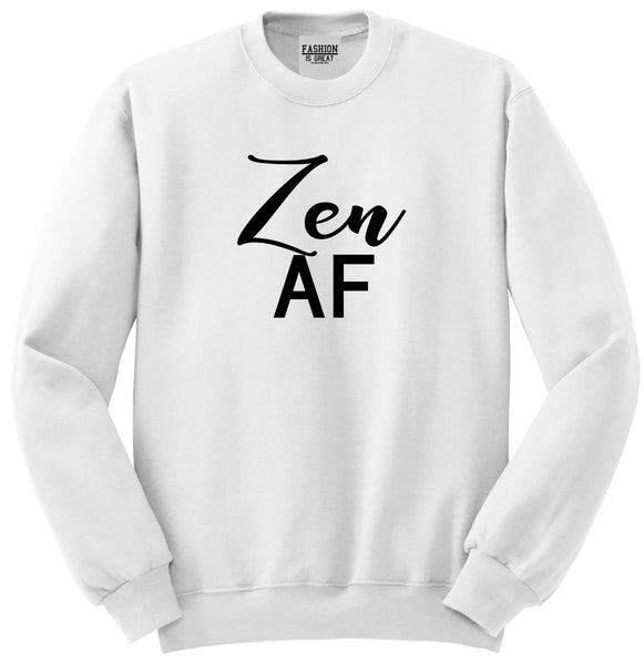 Zen AF Yoga Meditation White Womens Crewneck Sweatshirt
