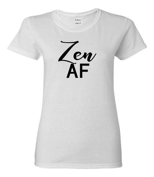 Zen AF Yoga Meditation White Womens T-Shirt