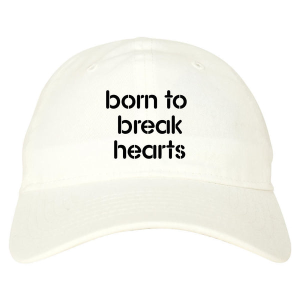 Born to Break Hearts Dad Hat