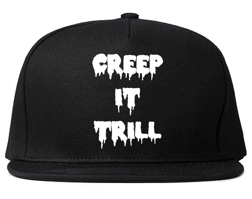 Creep It Trill Snapback