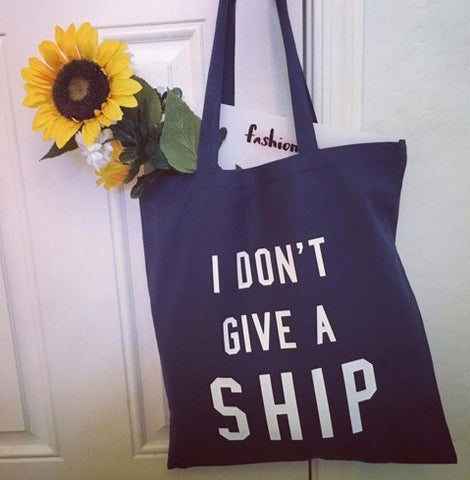 I Don't Give A Ship Tote Bag