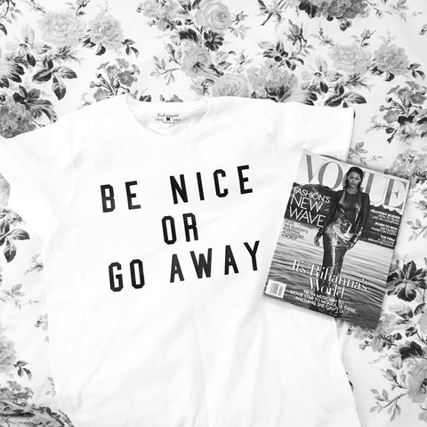 Be Nice or Go T-shirt