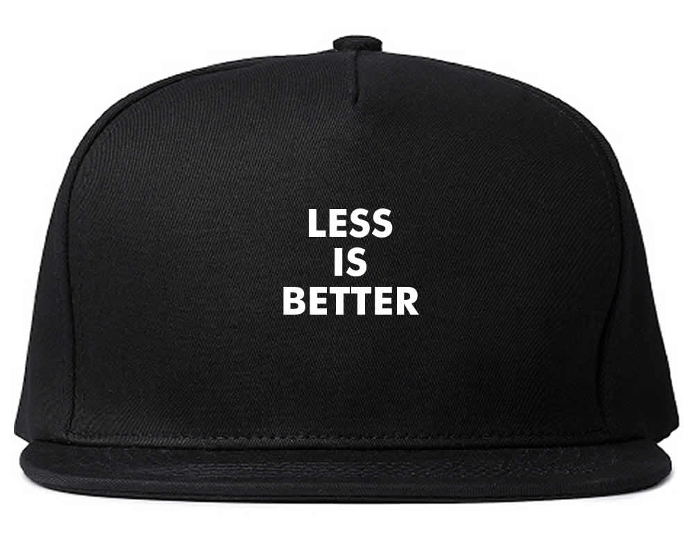 Less Is Better Snapback