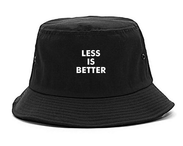 Less Is Better Bucket Hat