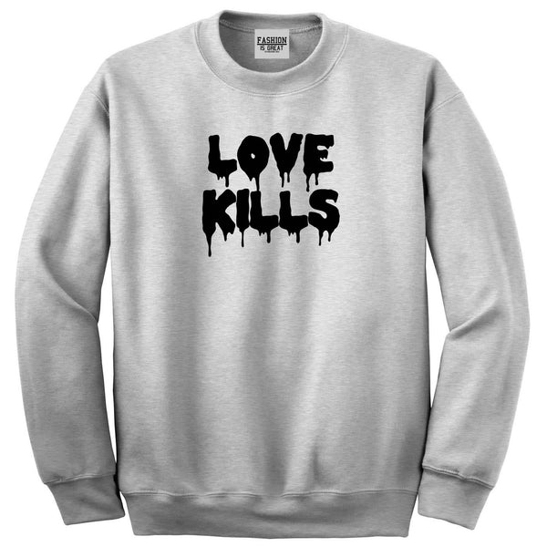 Love Kills Sweatshirt