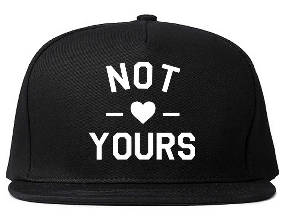 Not Yours Snapback
